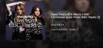 """First Aid Kit """"Have Yourself A Merry Little Christmas"""" BBC Radio 2"""