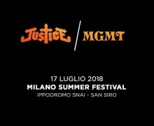 MGMT/Justice 2018 Milan Summer Festival Announcement, Milano