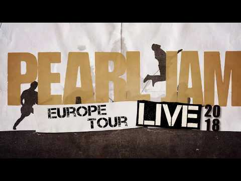 Pearl Jam 2018 European Tour, Tickets, Dates, Concert Schedule, Amsterdam, UK, Milan, Rome, Barcelona
