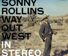 Sonny Rollins 'Way Out West' 2-LP Deluxe Edition