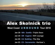Alex Skolnick Trio 2018 Tour/NAMM  Seattle, Eugene, Redding, Sacramento, Oakland