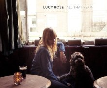 "Lucy Rose ""All That Fear"" New Song"