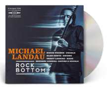 "Michael Landau 'Rock Bottom' New Album ""We're Alright"" New Song"
