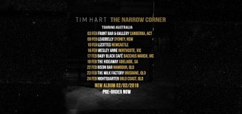 Boy & Bear's Tim Hart New Album + 2018 Tour – Tickets/Dates – The Narrow Corner