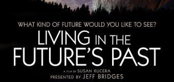 Living in the Future's Past w/ Jeff Bridges – Trailer