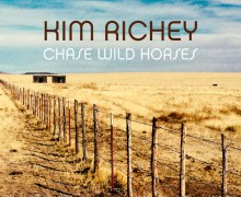 "Kim Richey ""Chase Wild Horses"" New Song Premiere"