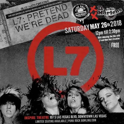 L7 Documentary Screening @ Inspire Theatre - Punk Rock Bowling and Music Festival Las Vegas