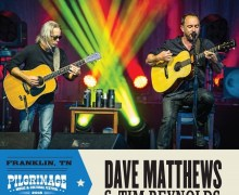 Dave Matthews & Tim Reynolds: 2018 Pilgrimage Music Festival in Franklin, TN