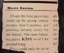 "Seattle Daily Times in 1974: ""KISS won't be around long."""