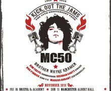 MC50th (MC5) 2018 UK Tour Featuring Soundgarden, Fugazi, King's X Members – London, Bristol, Glasgow, Manchester