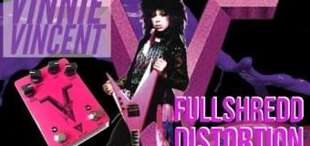 Vinnie Vincent Distortion Guitar Pedal FULLSHREDD Brochure – Pro Tone Pedals – Signature