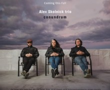 Alex Skolnick Trio New Album 'Conundrum' 2018 – Testament