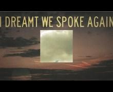 "Death Cab for Cutie ""I Dreamt We Spoke Again"" Lyric Video Premiere – New Song/Album 2018"