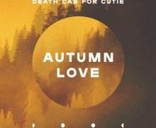 "Death Cab for Cutie ""Autumn Love"" New Song 2018"