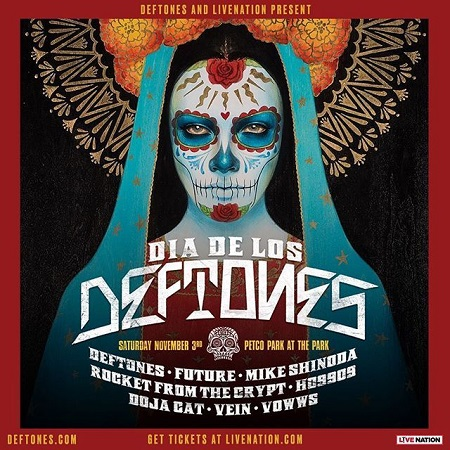 Deftones: Dia de los Deftones 2018 1st Annual Festival Announced - w/ Future, Mike Shindoa, Rocket From The Crypt