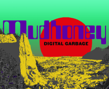 "Mudhoney New 2018 Album Announced – ""Paranoid Core"" Song Premiere – 'Digital Garbage'"