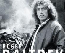 Roger Daltrey Autobiography Cover Unveiled + 2018 London Literature Festival @ Southbank Centre