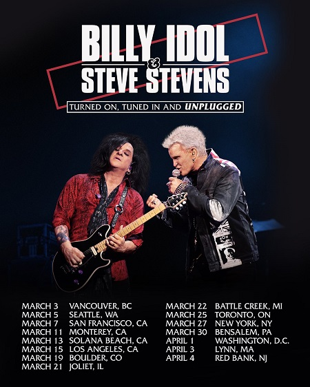 Billy Idol & Steve Stevens 2019 Tour Dates Announced - Tickets - LA, San Francisco, Boulder, NY, DC, Canada
