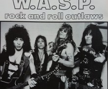 "Tony Richards on Early W.A.S.P. Shows (1983) in L.A., ""There Was No Stopping Us.  We Were Insane."""