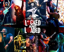 The Dead Daisies: 'Locked And Loaded' – Covers Album – John Corabi, Doug Aldrich, Deen Castronovo