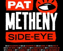 Pat Metheny 2019 Tour w/ James Francies & Marcus Gilmore