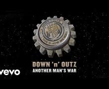 """NEW Song: Down 'n' Outz """"Another Man's War"""" ft. Def Leppard's Joe Elliott"""