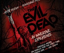 "Del James, ""The Evil Dead Exhibition At The Mystic Museum Is Must See"""