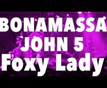 "John 5 w/ Joe Bonamassa ""Foxy Lady"" L.A. 2019"