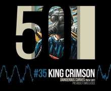 "King Crimson ""Dangerous Curves"" (Edit) – 50th Anniversary – Previously Unreleased"