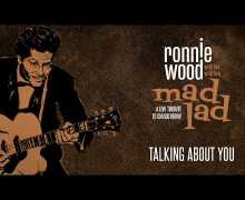 "Ronnie Wood Spotify Playlist ""Talking About You"" via Chuck Berry Tribute Album 2019"