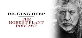 """Robert Plant Talks Led Zeppelin's """"Battle of Evermore"""" on New Podcast Episode of 'Digging Deep'"""