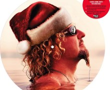 Sammy Hagar:  'Santa's Going South For Christmas' Limited Picture Disc 2019 – Record Store Day