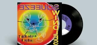 "Todd Rundgren: 2019 Record Store Day – Squeeze ""Bang Bang"" 45 Single"