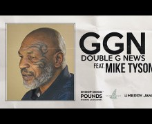 Snoop Dogg Talks to Mike Tyson on GGN – Double G News – VIDEO