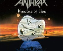 Anthrax 'Persistence of Time' Deluxe CD & Vinyl Editions 2020
