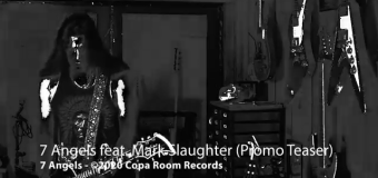 7 ANGELS Featuring Mark Slaughter – Video Promo Teaser