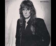 Don Dokken – The full in bloom Interview 2020 – Don Talks Tooth and Nail, The Lost Songs, Great White, George Lynch, Tom Werman, Geoff Workman