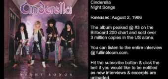 Cinderella 'Night Songs' Inside the Album Cover w/ Photographer Mark Weiss  – full in bloom Interview Excerpt