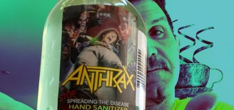 Anthrax: Stop 'Spreading the Disease' Hand Sanitizer