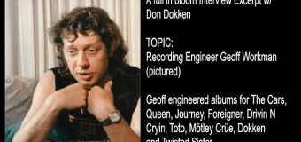Don Dokken on Working w/ Engineer Geoff Workman on 'Tooth and Nail' + Tom Werman Tension – Interview Excerpt