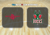 Houston Rockets vs Milwaukee Bucks
