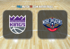 Sacramento Kings vs New Orleans Pelicans