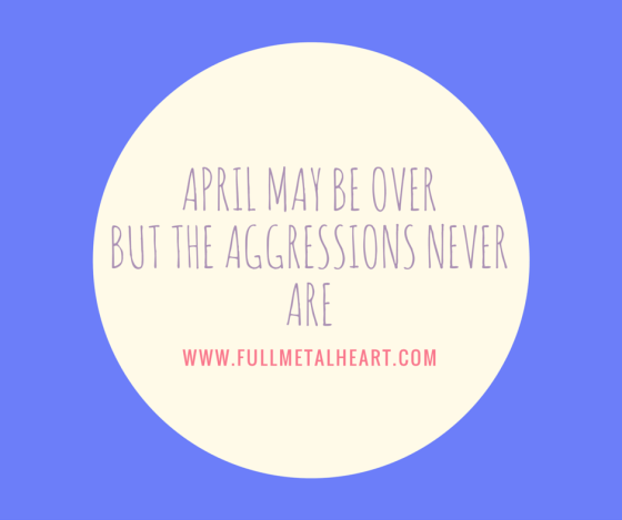 "Image description: purple background with a yellow circle in the middle. Lighter purple text reads ""April may be over, but the aggressions never are."""