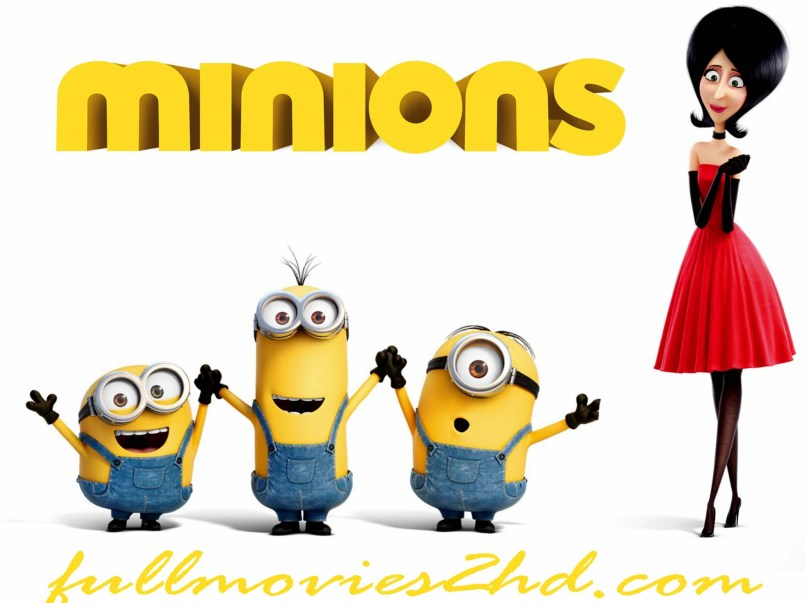 Minions 2015 Movie Free Download