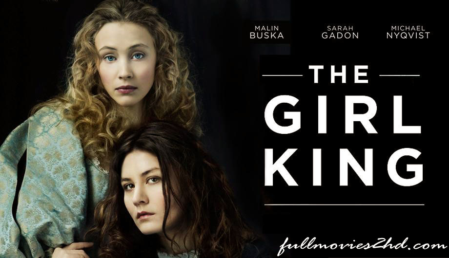 The Girl King 2015 Movie Free Download