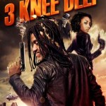 3 Knee Deep 2016 Movie Free Download