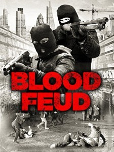 Blood Feud 2016 Movie Watch Online Free