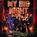 My Big Night (Mi gran noche) 2016 Movie Watch Online