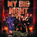 My Big Night (Mi gran noche) 2016 Movie Watch Online Free