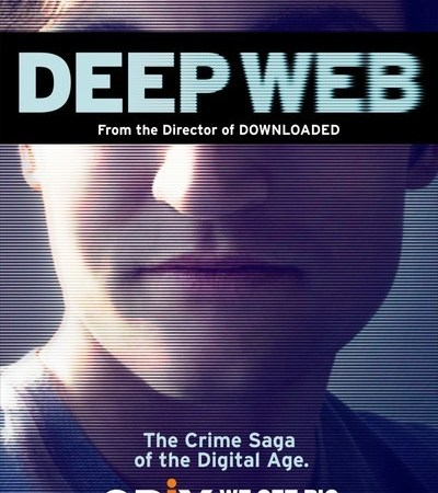 Deep Web 2015 Movie Watch Online Free